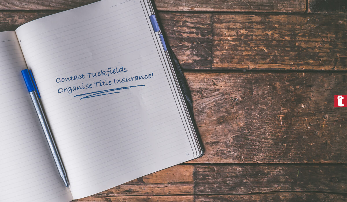 Title Insurance for Purchasers | Tuckfield Conveyancing